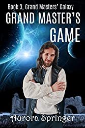 Grand Master's Game (Grand Masters' Galaxy Book 3)