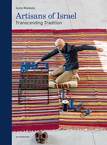 Artisans of Israel: Transcending Tradition