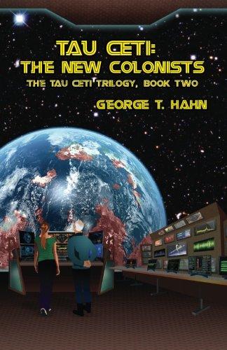 Tau Ceti: The New Colonists (Volume 2)