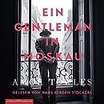 Ein Gentleman in Moskau   Amor Towles