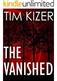The Vanished--A Suspense Novel