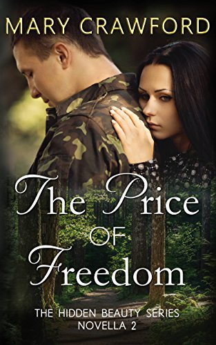 The Price of Freedom (A Hidden Beauty Novella Book 2) (English Edition)