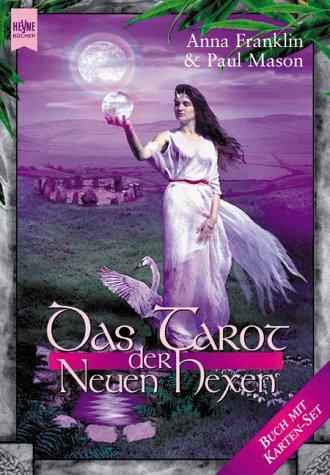 Das Tarot der Neuen Hexen, (inkl. Karten-Set)