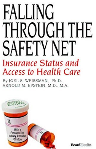 Download Falling Through the Safety Net: Insurance Status and Access to Health Care Pdf