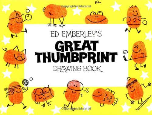 Ed Emberley's Great Thumbprint Drawing Book - Book  of the Ed Emberley Drawing Books