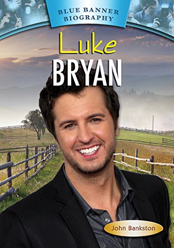 Luke Bryan (Blue Banner Biographies)