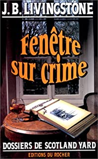 Fenêtre sur crime, Livingstone, J. B.