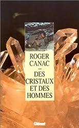 Des cristaux et des hommes