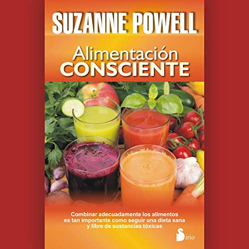 Alimentación consciente [Conscious Feeding] (Narración en Castellano) by Suzanne Powell