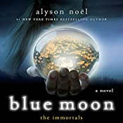 Blue Moon: The Immortals | Alyson Noel