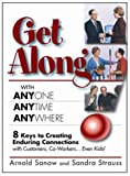 Get along with Anyone, Anytime, Anywhere!, Arnold Sanow, Sandra Strauss, 0967519128
