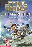 "The Deadly Hunter (""Star Wars"" Jedi Apprentice)"