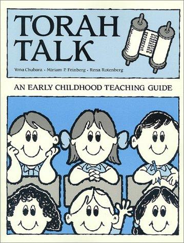 Torah Talk: An Early Childhood Teaching Guide