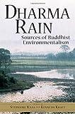 Dharma Rain: Sources of Buddhist Environmentalism