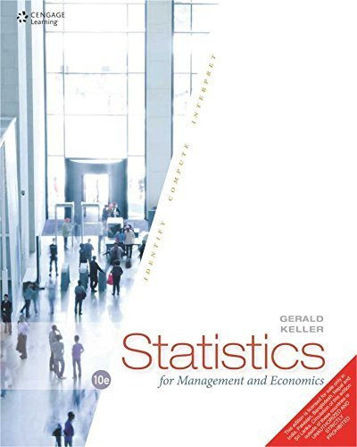Statistics For Management And Economics, 10Th Edition by Gerald Keller (January 19,2015) (Keller Statistics For Management And Economics 10th Edition)