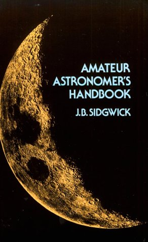 Amateur Astronomer's Handbook (Dover Books on Astronomy)