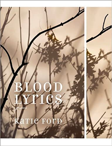 Book Blood Lyrics: Poems by Ford, Katie(October 21, 2014)