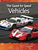 The Quest for Speed Vehicles, Lisa Greathouse, 1433303051