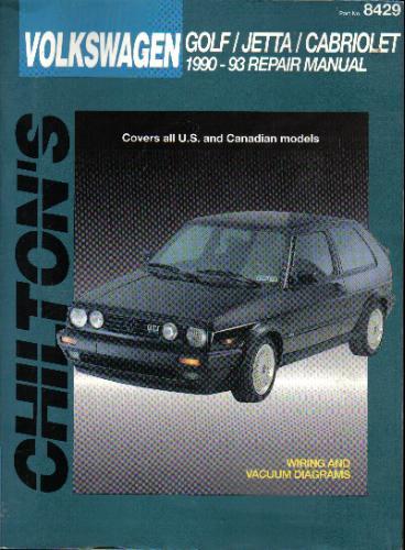 Chiltons Volkswagen: Golf/Jetta/Cabriolet 1990-93 Repair Manual (Chiltons Total Car Care Repair Manuals) Paperback – January 25, 1993