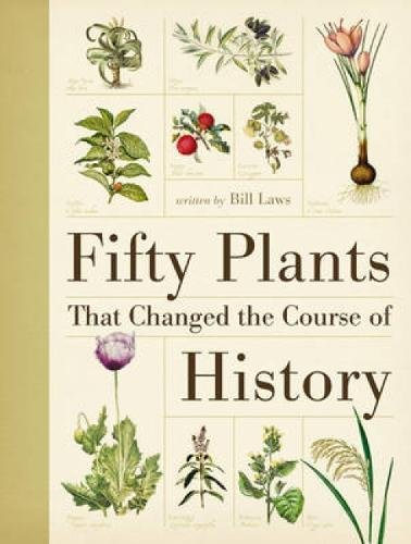 Download Fifty Plants That Changed the Course of History pdf