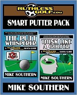 The RuthlessGolf.com Smart Putter Pack