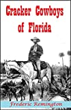 Cracker Cowboys of Florida (Illustrated) (1895)