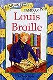 Louis Braille (Famous People, Famous Lives)