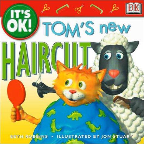 It's OK: Tom's New Haircut (It's OK!)