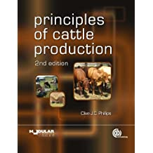 Principles of Cattle Production (Modular Texts)