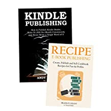 How to Publish a Kindle Book: 2 Ways to Make Money on Kindle… Amazon Publishing & Recipe Book Marketing