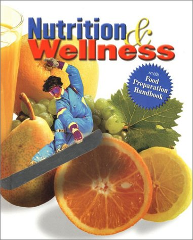 Nutrition and Wellness, Student Text