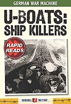 U-Boats: Ship Killers (Rapid Reads) by [Ripley, Tim]