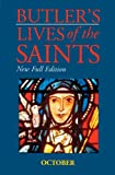Butler's Lives of the Saints: October