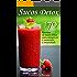 Sucos Detox: 170 receitas de sucos detox para emagrecer e aumentar a imunidade