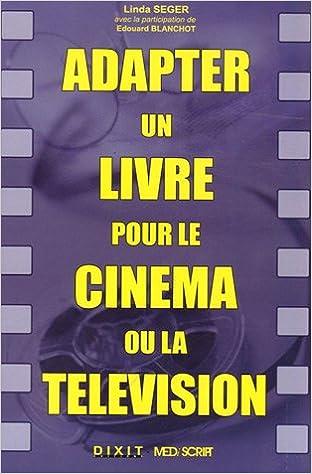 Adapter Un Livre Pour Le Cinema Ou La Television Linda