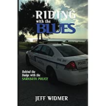 Riding with the Blues: Behind the Badge with the Sarasota Police Department