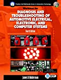Diagnosis and Troubleshooting of Automotive Electrical, Electronic, and Computer Systems, Halderman, James D., 0131753509