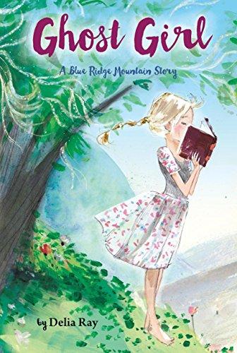 Ghost Girl: A Blue Ridge Mountain Story -