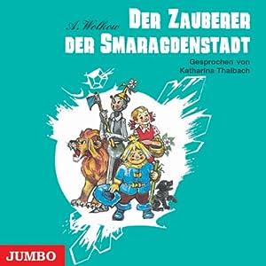 Der Zauberer der Smaragdenstadt (Smaragdenstadt 1) Hörbuch