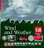 img - for Wind and Weather: Climates, Clouds, Snow, Tornadoes, and How Weather Is Predicted (Scholastic Voyages of Discovery. Natural History) book / textbook / text book