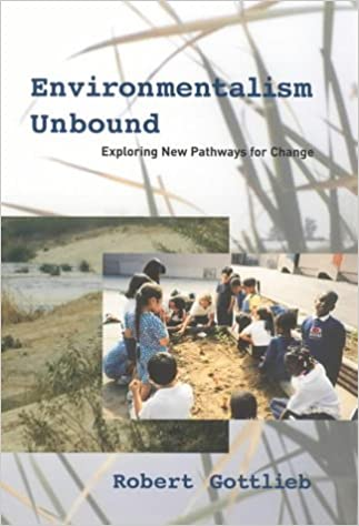 Book Environmentalism Unbound: Exploring New Pathways for Change (Urban and Industrial Environments)