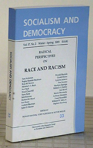 Download Radical Perspectives on Race and Racism (Socialism and Democracy, Vol 17, No. 2 Winter-Spring 2003) PDF