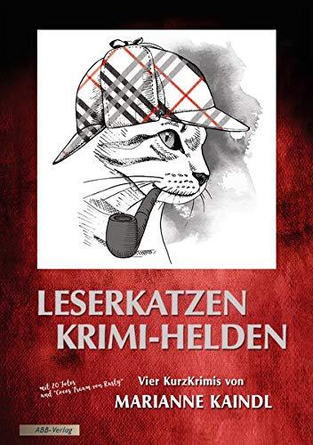 Leserkatzen – Krimi-Helden: Vier Kurzkrimis von der Autorin der Coco-KatzenKrimis