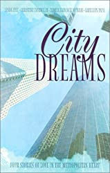 City Dreams: Four Stories of Love in the Metropolitan Heart