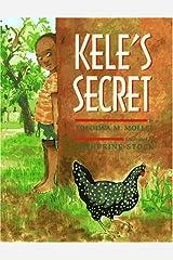 Kele's Secret Hardcover