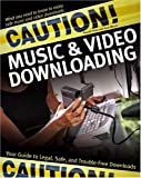 Caution! Music and Video Downloading, Russell Shaw and Dave Mercer, 0764575643