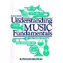 Understanding Music Fundamentals (2nd Edition)