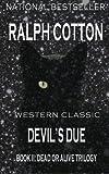 Devil's Due (The Dead or Alive Trilogy)
