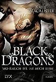 Black Dragons - Wo Rauch ist, ist auch Liebe (Black-Dragons-Reihe, Band 2)