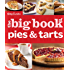 Betty Crocker The Big Book of Pies and Tarts (Betty Crocker Cooking)